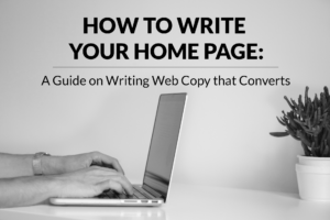 how-to-write-home-page-website-copy