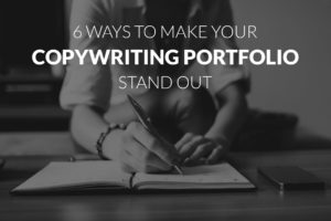 six ways to make your copywriting portfolio stand out featured image