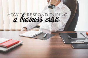 how to respond to a company crisis