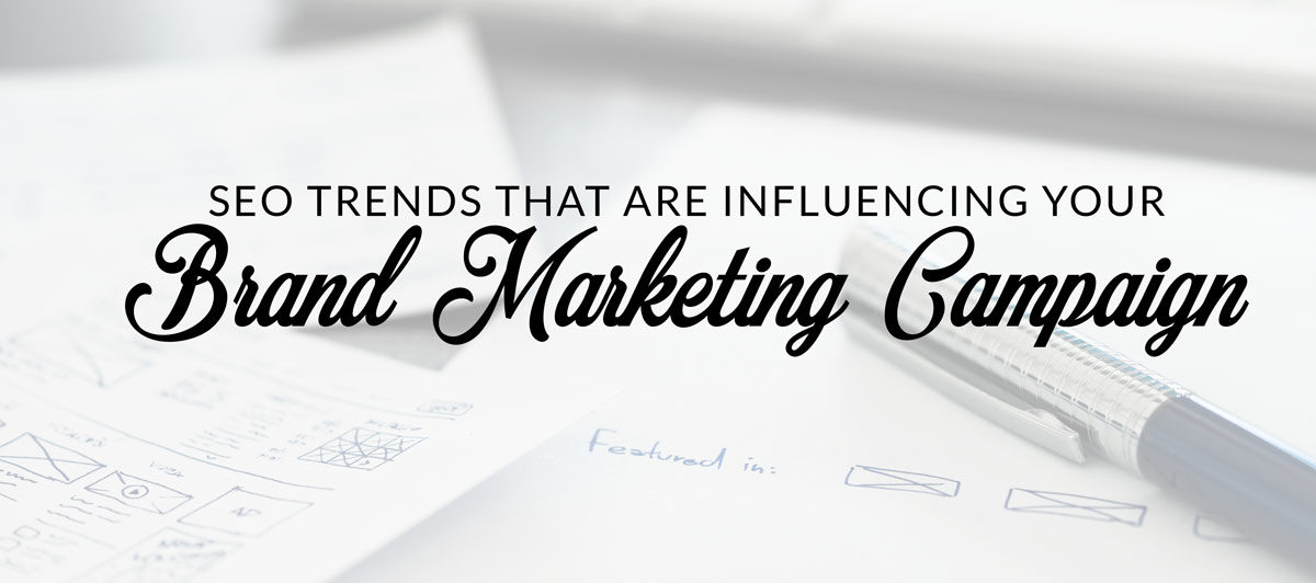 seo trends brand marketing article