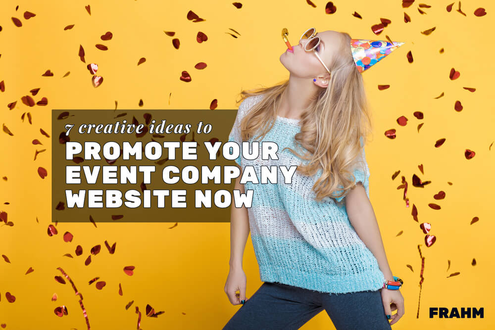 creative ideas to promote your event company website featured image with woman partying in confetti