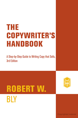 Best Copywriter Book #5: The Copywriter's Handbook: A Step-by-Step Guide to Writing Copy That Sells by Robert W. Bly